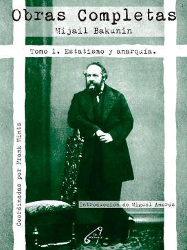 Obras Completas 1. Bakunin